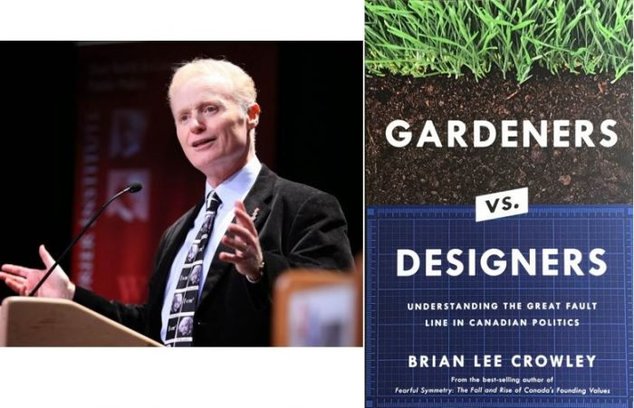 Brian Lee Crowley presents a new paradigm to understand Canada's great political divide: Gardeners versus designers.